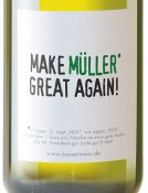 Müller Thurgau -Make Müller Great Again- 2017 Emil Bauer online kaufen